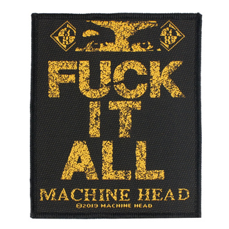 Našitek Machine Head - Fuck It All - RAZAMATAZ, RAZAMATAZ, Machine Head