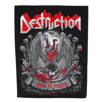 Velik našitek Destruction - Born to Perish - RAZAMATAZ, RAZAMATAZ, Destruction