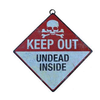 znaki Drži Out- Undead V notranjosti